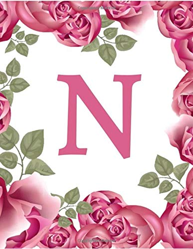 N: Initial 'N' Monogram Notebook Specially Designed for Women and Girls (Pink Floral) (8.5 x 11)
