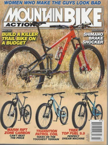 Mountain Bike Action Build Killer Trail Budget MBA Action March 2020 Magazine