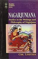 Nagarjuniana: Studies in the Writings and Philosophy of Nagarjuna