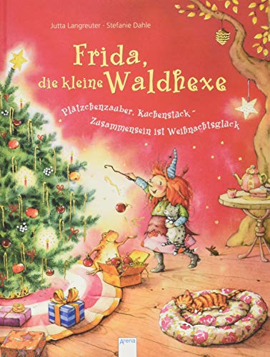 Frida, die kleine Waldhexe: Plätzchenzauber, Kuchenstück - Zusammensein ist Weihnachtsglück