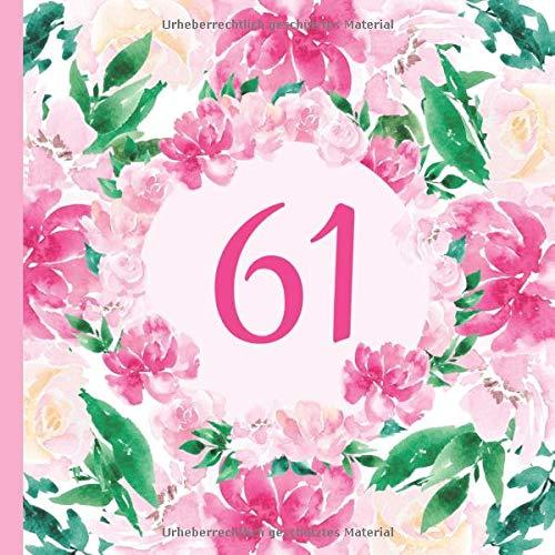 61: Gästebuch Geburtstag zum 61. Geburtstag. Wasserfarben Blumen Design Gästebuch zum ausfüllen & selbstgestalten. Platz für Fingerabdrücke, Fotos und ... einundsechzigsten Geburtstag unvergesslich.