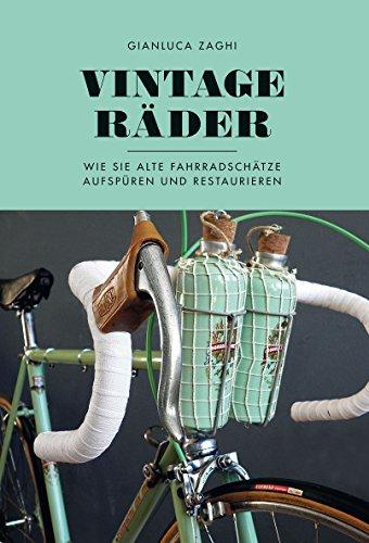 Vintage-Räder: Wie Sie alte Fahrradschätze aufspüren und restaurieren