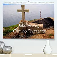 Jakobsweg - Camino Finisterre (Premium, hochwertiger DIN A2 Wandkalender 2022, Kunstdruck in Hochglanz): Pilgerweg von Santiago de Compostela nach Finisterre (Monatskalender, 14 Seiten )