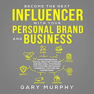 Become the Next Influencer with Your Personal Brand and Business 2019 cover art
