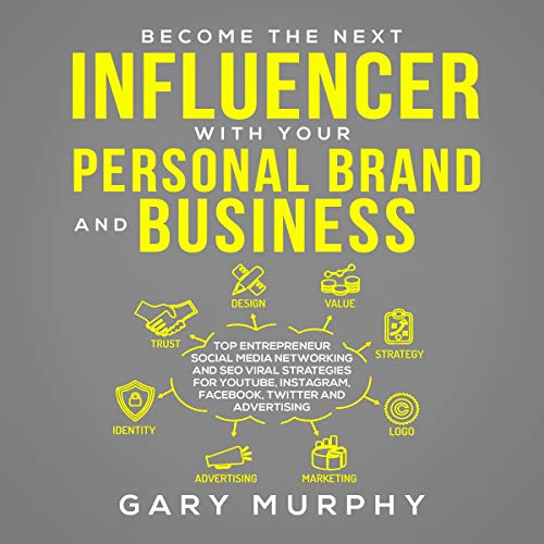 Become the Next Influencer with Your Personal Brand and Business 2019 Titelbild