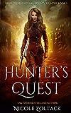 Hunter's Quest: A Mayhem of Magic World Story (Rebel, Supernatural Bounty Hunter)