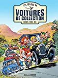 Les Fondus de voitures de collection - Tome 1 (French Edition)