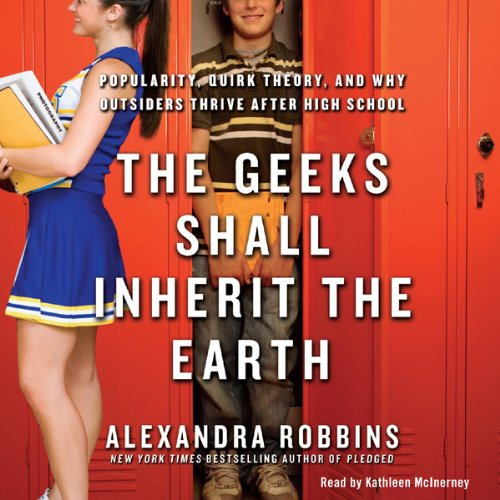 The Geeks Shall Inherit the Earth audiobook cover art