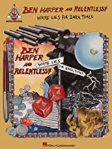 Ben Harper and Relentless7: White Lies for Dark Times (Guitar Recorded Versions)