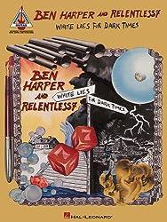 Ben Harper & Relentless7 White Lies For Dark Times Gtr Rec Ver Tab Bk
