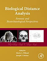 Biological Distance Analysis: Forensic and Bioarchaeological Perspectives