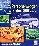 Personenwagen in der DDR, Bd.2: Band 2