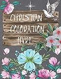 CHRISTIAN COLORATION LIVRE: Sous-titre: Soyez béni! Livre de coloriage adulte pour les femmes: livre de coloriage chrétien avec des dessins joyeux. La ... la Bible: livre de coloriage pour adultes