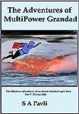 The Adventures of MultiPower Grandad (English Edition)