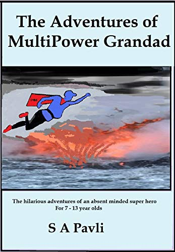 The Adventures of MultiPower Grandad (English Edition)