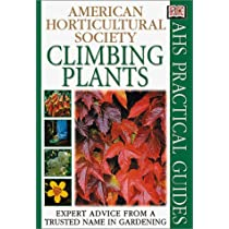 Climbing Plants (AHS Practical Guides)