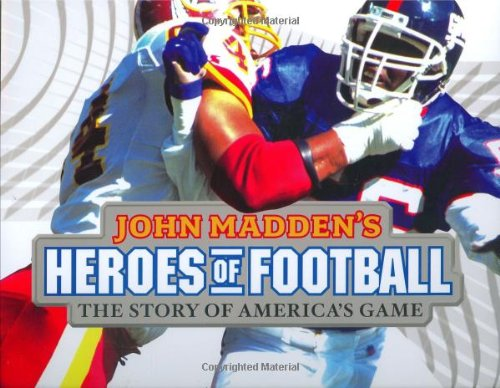 John Madden's Heroes of Football: The Story of America's Game