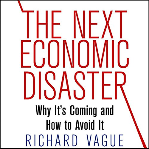 The Next Economic Disaster audiobook cover art