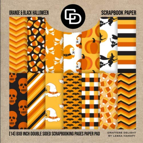 Orange & Black Halloween Scrapbook (14) 8x8 Inch Double Sided Scrapbooking Pages Paper Pad: Crafters Delight By Leska Hamaty
