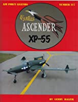Curtiss Ascender XP-55 (Air Force Legends)