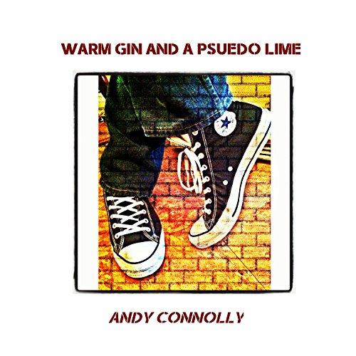 Warm Gin & a Psuedo Lime (Instrumental)