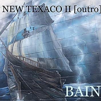 NEW TEXACO II [outro]