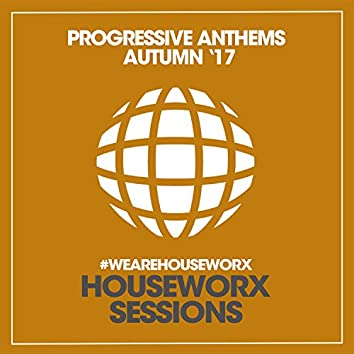 Progressive Anthems (Autumn '17)