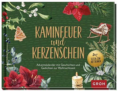Kaminfeuer und Kerzenschein - Adventskalender mit Geschichten und Gedichten zur Weihnachtszeit: Ein literarischer Adventskalender zum Aufschneiden