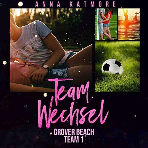 Teamwechsel (Grover Beach Team 1) Titelbild
