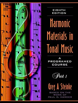 Harmonic Materials in Tonal Music, a Programmed Course: A Programed Course: 1