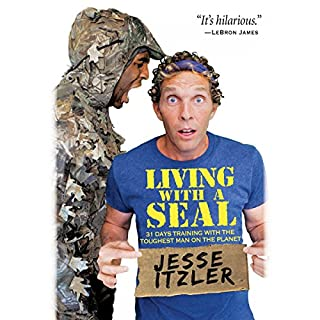Living with a SEAL     31 Days Training with the Toughest Man on the Planet              By:                                                                                                                                 Jesse Itzler                               Narrated by:                                                                                                                                 Jesse Itzler                      Length: 5 hrs and 18 mins     8,095 ratings     Overall 4.7