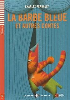 Teen ELI Readers - French: La Barbe Bleue et autre contes + downloadable audio