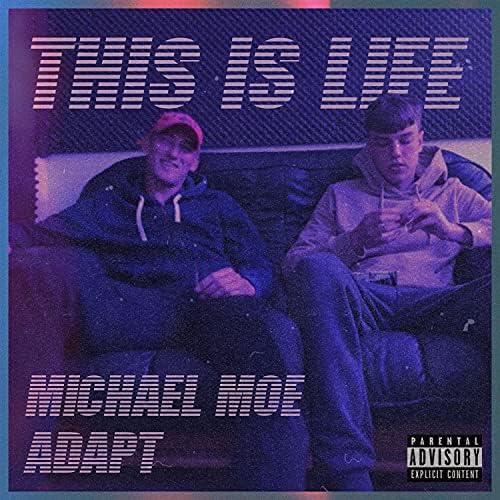 Michael Moe & Adapt