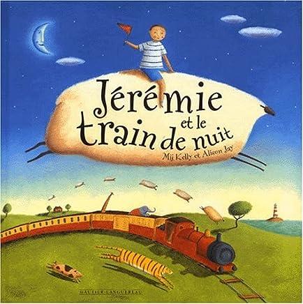 Jérémie et le train de nuit