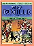 Sans famille, tome 1. Les années Vitalis