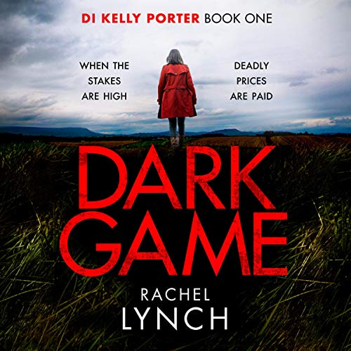 Dark Game: Detective Kelly Porter, Book 1