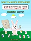 Learn Numbers in Hungarian , Hungarian Children's Picture Book (English and Hungarian Bilingual Edition ) (English Edition)