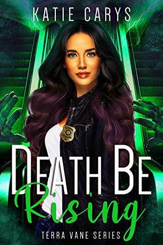 Death Be Rising (The Terra Vane Series Book 7) (English Edition)