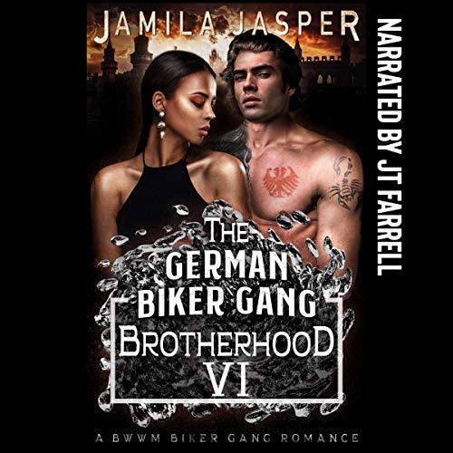 The German Biker Gang Brotherhood: A BWWM Biker Gang Romance cover art
