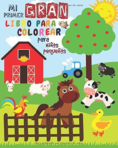 Mi Primer Gran Libro Para Colorear Para Niños Pequeños: Libro Para Colorear Para niños y niñas con 51 animales lindos | Mi primer libro para colorear ... niños de 1 a 3 años | Libro para garabatear