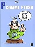P comme Perso et M comme Moi !!