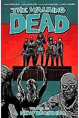 Walking Dead TP VOL 22 a New Beginning (Mr) Comic