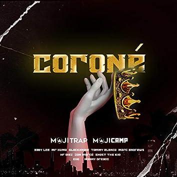 Coroné (feat. GLOCKXNINE, Mr.Huma, HF Diez, Jan Mercé, Ghost the Kid & Mojitrap)