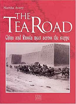 Paperback The Tea Road: China and Russia Meet Across the Steppe Book