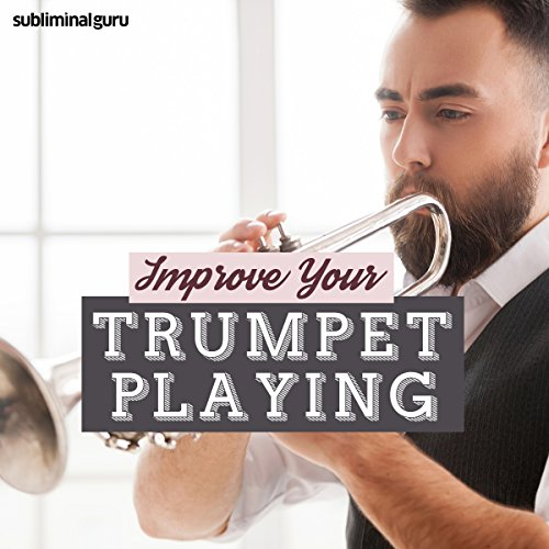 Improve Your Trumpet Playing audiobook cover art