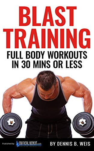 BLAST TRAINING - Full Body Workouts In 30 Mins Or Less