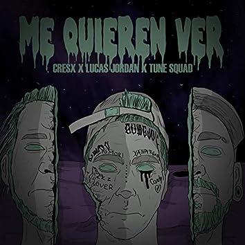 Me Quieren Ver (feat. Cresx & Lucas jordan)
