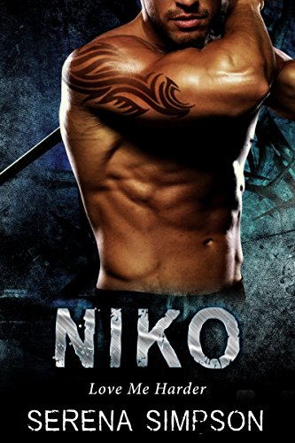 Book: Niko - Love me Harder by Serena Simpson