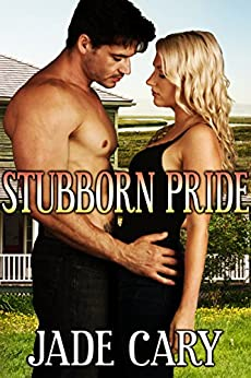Stubborn Pride by [Jade Cary]