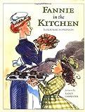 Fannie in the Kitchen (Anne Schwartz Books)